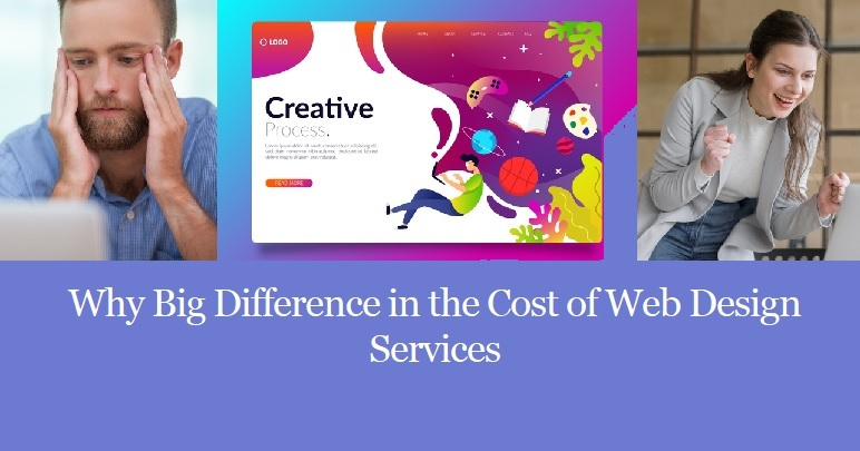 Why Big Difference in the Cost of Web Design Services
