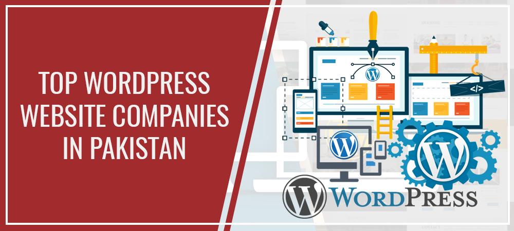 Top WordPress Web Design Companies in Pakistan
